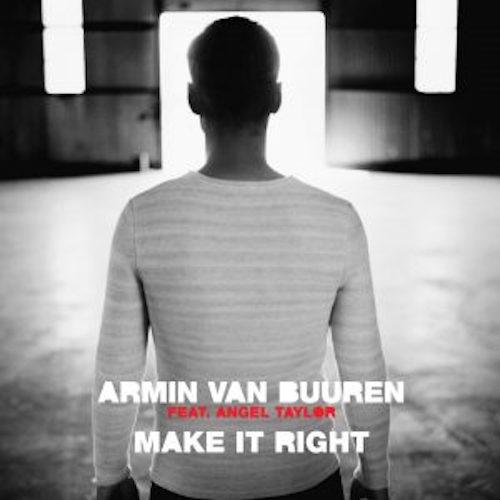 armin-van-buuren-feat-angel-taylor-make-it-right-remixes-300x300